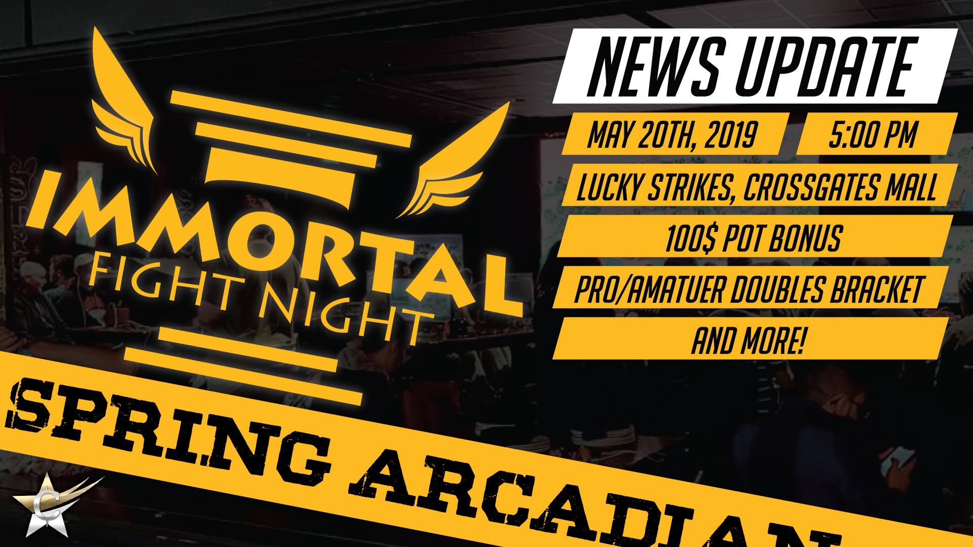Claim to Fame Entertainment - Immortal Fight Night Spring Arcadian