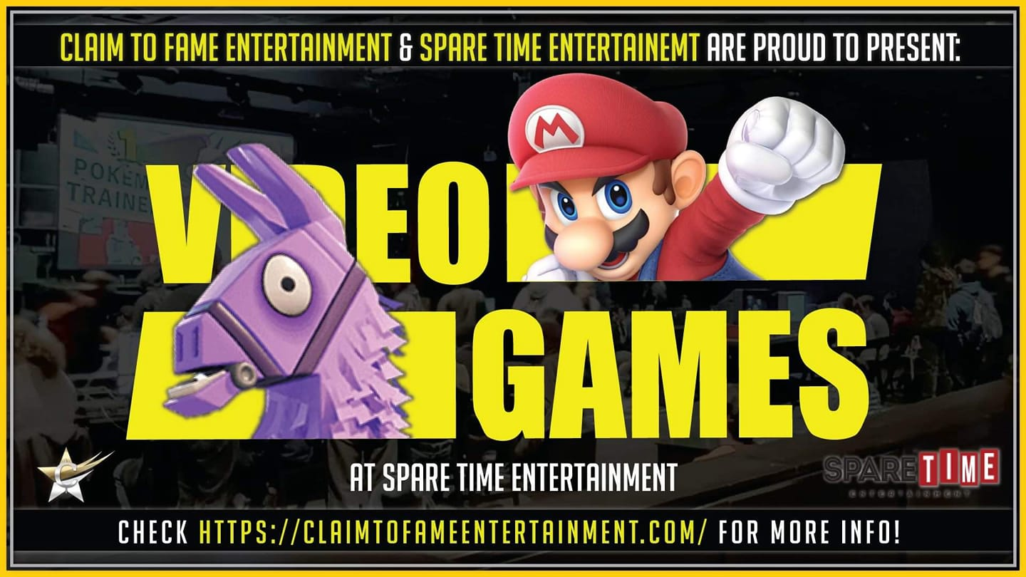 Claim to Fame Entertainment - Video Games at Spare Time Entertainment