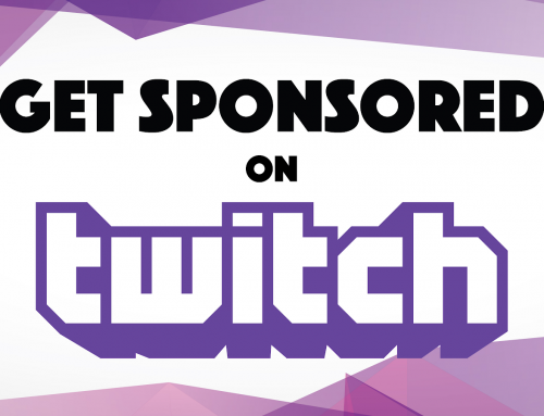 Getting sponsors for your streaming channel.